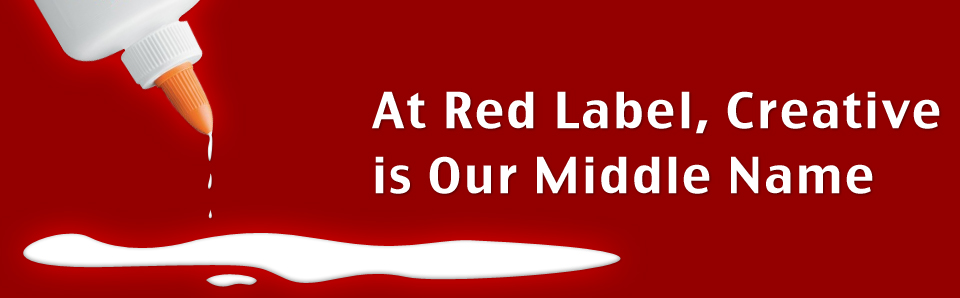 At RedLabel, Creative is Our Middle Name.