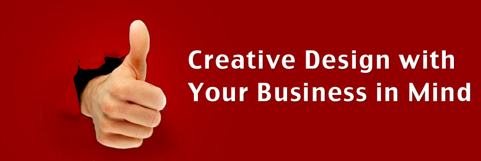 Creative Design with Your Business in Mind